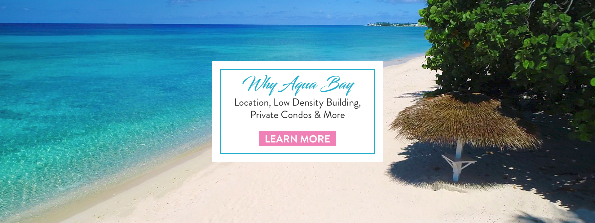 Why Aqua Bay - Aqua Bay Club, Grand Cayman